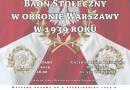 """Wystawa: """"Baon Stołeczny w obronie Warszawy w 1939 roku"""""""