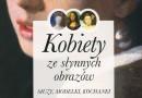 """""""Kobiety ze słynnych obrazów Muzy, modelki, kochanki"""" I. Kienzler - premiera"""