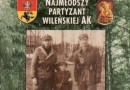 """""""Najmłodszy partyzant wileńskiej AK"""" – J. Widejko – recenzja"""