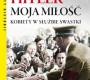 """""""Hitler moja miłość. Kobiety w służbie swastyki"""" – P. Roland – recenzja"""