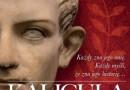 """Zapowiedź: """"Kaligula. Pięć twarzy cesarza"""", J. Molenda"""