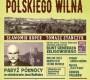 """""""Ostatnie lata polskiego Wilna"""" – S. Koper, T. Stańczyk – recenzja"""