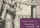 Kobiety na gdańskich kartach historii, czyli Michał Ślubowski o czarownicach, mieszczkach i pokutnicach