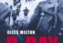 """""""D-day. Żołnierska opowieść"""" - G. Milton - recenzja"""
