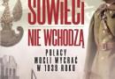 """""""Sowieci nie wchodzą. Polacy mogli wygrać w 1939 roku"""" - T. Pawłowski - recenzja"""