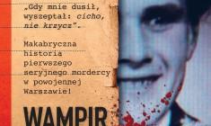 """""""Wampir z Warszawy"""" J. Molenda - zapowiedź"""