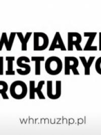Zgłoś najlepsze przedsięwzięcia historyczne ubiegłego roku. Rusza Plebiscyt Wydarzenie Historyczne Roku 2020