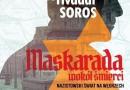 """""""Maskarada wokół śmierci. Nazistowski świat na Węgrzech"""" T. Soros - premiera"""