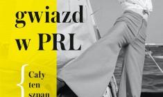 """""""Wakacje gwiazd w PRL. Cały ten szpan"""" K. Gucewicz - premiera"""