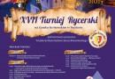 XVII Turniej Rycerski na Zamku Królewskim w Będzinie 2021