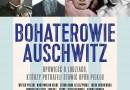 """""""Bohaterowie Auschwitz"""" T. Kowalik, P. Słowiński - zapowiedź"""