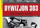 """""""Dywizjon 303"""" R. King - zapowiedź"""