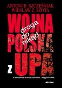 Droga do nikąd. Wojna polska z UPA
