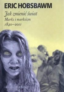 jak_zmienic_swiat_marks_i_marksizm