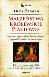 Malzenstwa-krolewskie-Piastowie_Jerzy-Besala