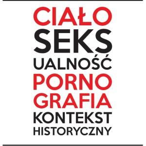 cialo seksualnosc pornografia historia