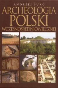 archeologia-polski-wczesnosredniowiecznej-b-iext8645859