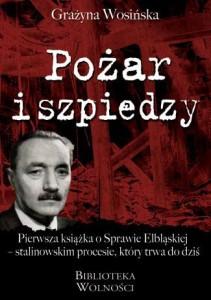 """""""Pożar i szpiedzy"""" – G. Wosińska – recenzja"""