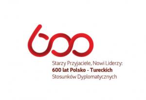 600 lat stosunków dyplomatycznych polsko-tureckich