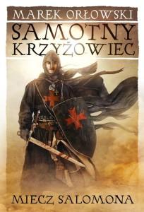 Miecz Salomona — Marek Orłowski