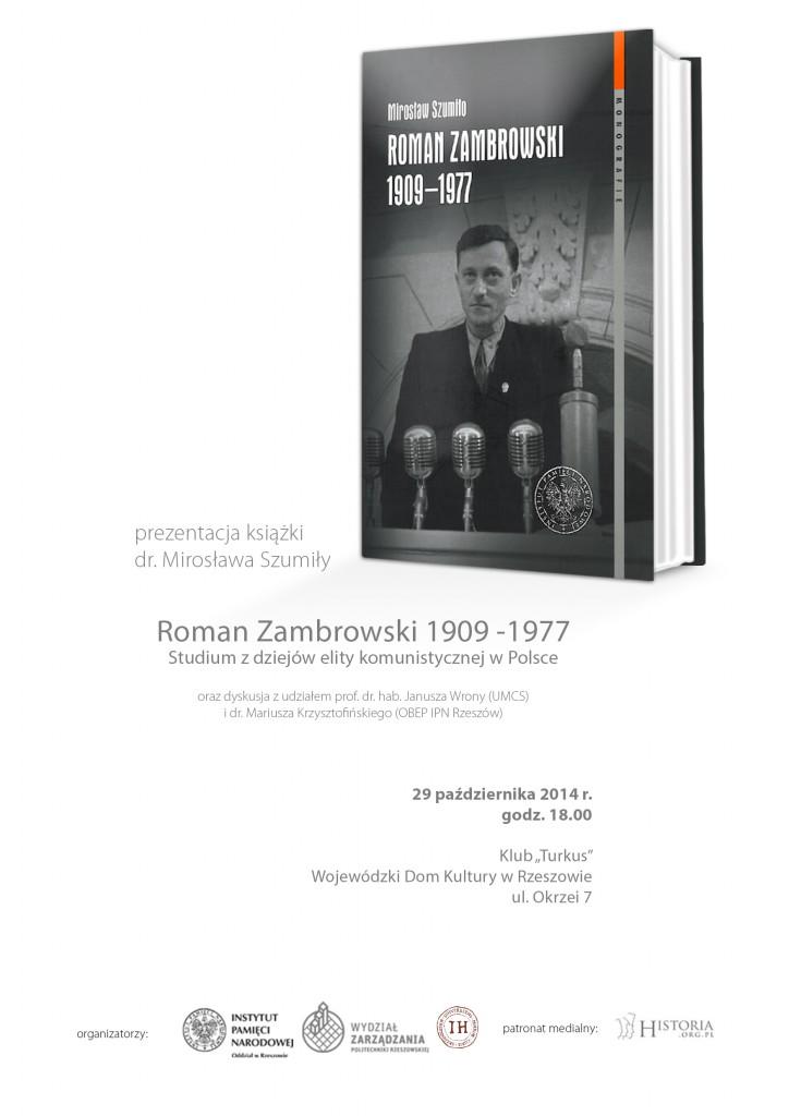"""Prezentacja książki dr. Mirosława Szumiły """"Roman Zambrowski 1909–1977. Studium z dziejów elity komunistycznej w Polsce"""" – Rzeszów, 29 października 2014"""