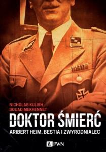 nicholas-kulish-souad-mekhennet-doktor-smierc-aribert-heim-pwn-2014-09-30-530x759