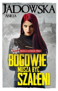 Bogowie-musza-byc-szaleni-Aneta-Jadowska-_bc25193