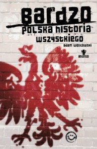 Weglowski_Bardzo-polska-hist-popr_500pcx