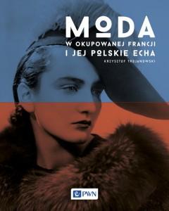 moda-w-okupowanej-francji-i-jej-polskie-echa_251857