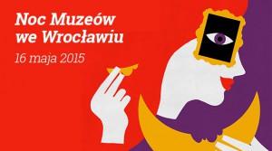 noc-muzueo-2015-wroclaw