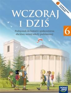 """""""Wczoraj i dziś"""" podręcznik do historii i społeczeństwa dla klasy szóstej szkoły podstawowej"""