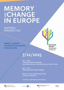 """7 grudnia odbędzie się spotkanie autorów publikacji podsumowującej pierwsze lata """"Genealogii Pamięci"""" pt. """"Memory and Change in Europe. Eastern Perspectives""""/ inf. prasowa"""