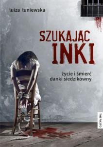 szukajac-inki-zycie-i-smierc-danki-siedzikowny-b-iext29683508