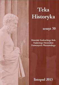"""Tekst artykułu w całości ukaże się w zeszytach """"Teka Historyka"""""""