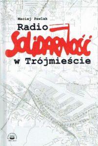 radio-solidarnosc-w-trojmiescie--e1420922958850