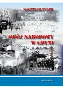 Oboz narodowy w Gdyni - Wojciech Turek (9788360748749)-610x860