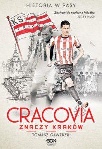 cracovia-znaczy-krakow-historia-w-pasy-b-iext43301742