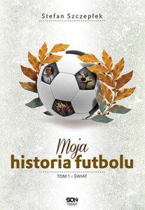 moja-historia-futbolu-tom-1-swiat-b-iext43260003