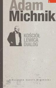 47443-kosciol-lewica-dialog-adam-michnik-1