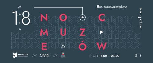 Noc Muzeów w Częstochowie 2019. Zobacz tegoroczny program