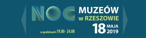 Noc Muzeów w Rzeszowie 2019. Zobacz tegoroczny program